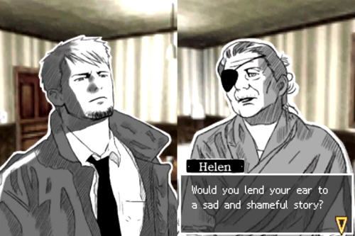 In Hotel Dusk, Helen asks Kyle, 'Would you lend your ear to a sad and shameful story?'
